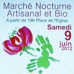 3ème Marché Nocturne Artisanal et Bio à St IGNY DE ROCHE Samedi 09 JUIN 2012 à partir de 19h affch-150x150